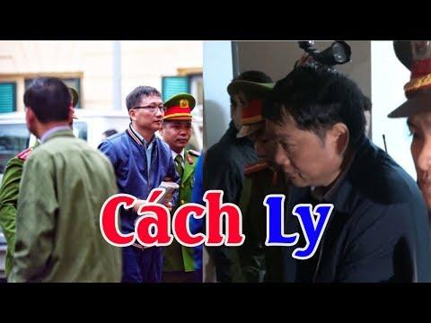 Tòa án cách ly các ông Đinh La Thăng và Trịnh Xuân Thanh để thẩm vấn