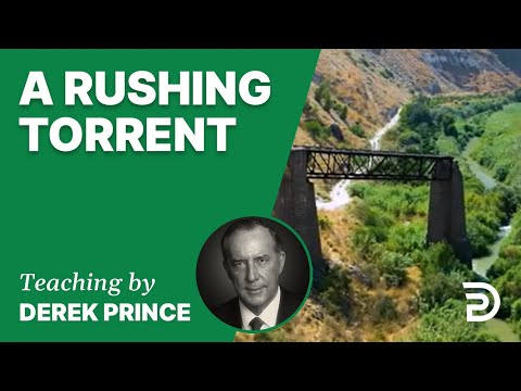 A Rushing Torrent 17/1 - A Word from the Word - Derek Prince