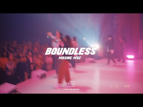 BOUNDLESS  Live From Mosaic - Mosaic MSC