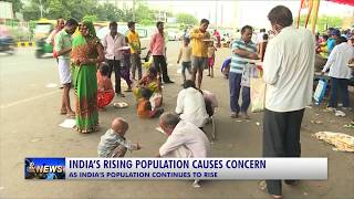 INDIA'S RISING POPULATION CAUSES CONCERN