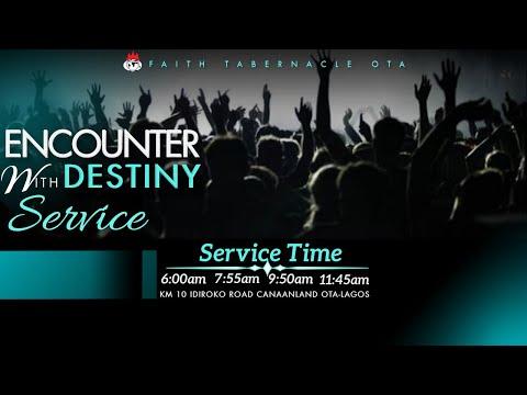 DOMI STREAM: ENCOUNTER WITH DESTINY SERVICE  7, MARCH 2021  FAITH TABERNACLE OTA