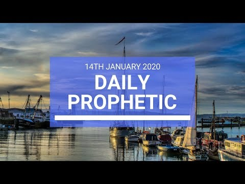Daily Prophetic 14 January 2 of 4