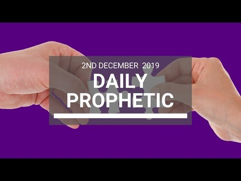 Daily Prophetic 2 December 4 of 4