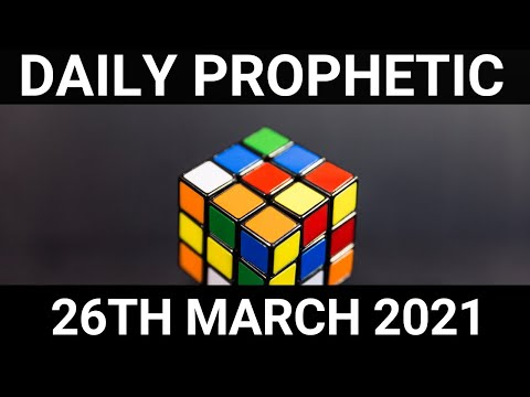 Daily Prophetic 26 March 2021 7 of 7