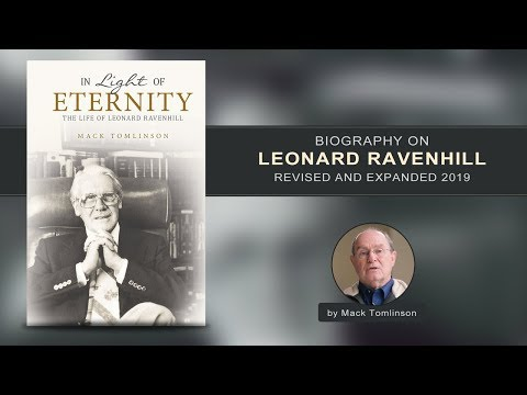 Biography on Leonard Ravenhill's Fragrant Life, Revised and Expanded