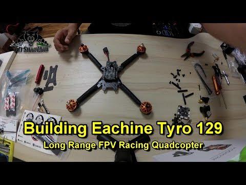How to build Long Range FPV Racing Drone Ecahine Tyro 129 - UCsFctXdFnbeoKpLefdEloEQ