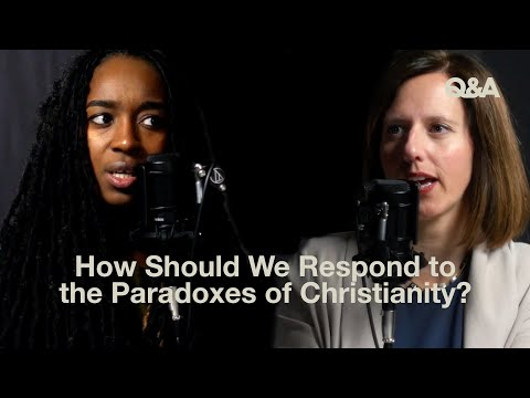 Jackie Hill Perry & Jen Pollock  How Should We Respond to the Paradoxes of Christianity?  TGC Q&A
