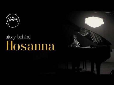 Story Behind Hosanna