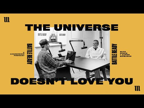 THE UNIVERSE DOESN'T LOVE YOU  Battle Ready S03E15