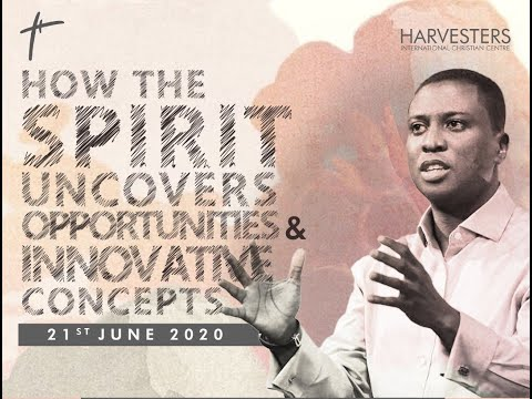 How The Spirit Uncovers Opportunities & Innovative Concepts(Message Only)  Sun 21st Jun, 2020