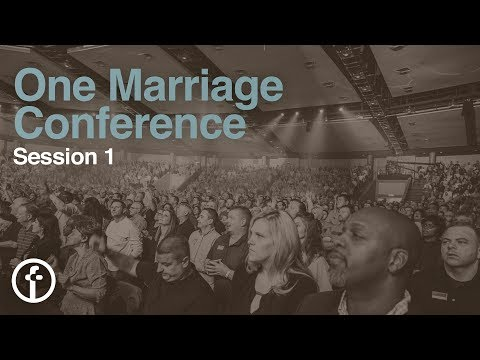 Session 1  One Marriage Conference