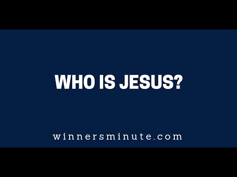 Who Is Jesus?  The Winner's Minute With Mac Hammond