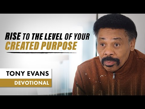 God Is Calling Us To Rise Up - Tony Evans Devotional