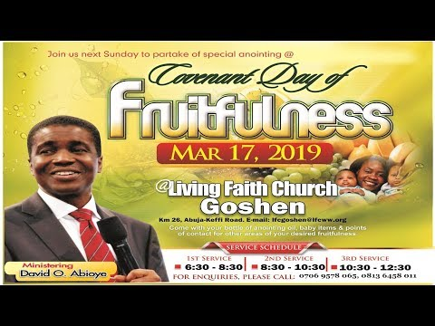 COVENANT DAY OF FRUITFULNESS 1ST SERVICE MARCH 17, 2019