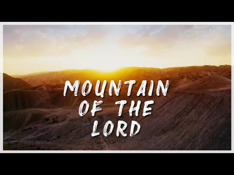 Mountain of the Lord (Come Let Us Go Up) Joshua Aaron & Aaron Shust