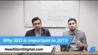 Why SEO Matters In 2019 | Stay Ahead Of Competitors | HeadStart Digital SEO Agency