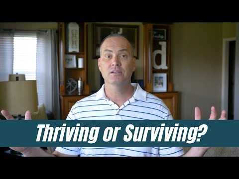 Thriving or Surviving - Joe Joe Dawson