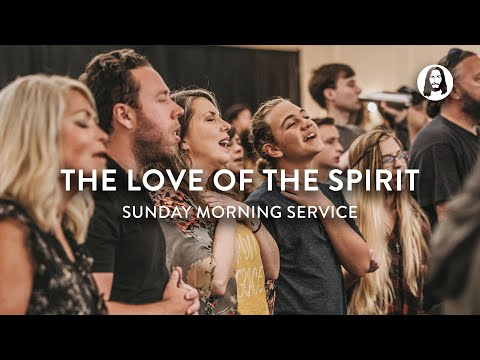 The Love of The Spirit  Michael Koulianos  Sunday Morning Service