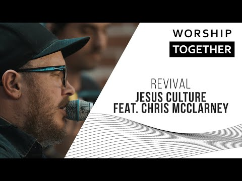 Revival // Jesus Culture (Feat. Chris McClarney) // New Song Cafe