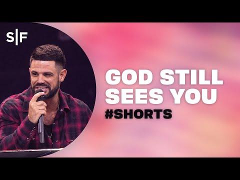 God Still Sees You #Shorts  Steven Furtick