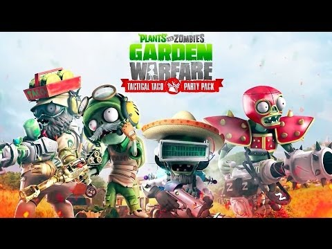 Tactical Taco Party Pack - Plants vs Zombies: Garden Warfare Trailer - UCbu2SsF-Or3Rsn3NxqODImw