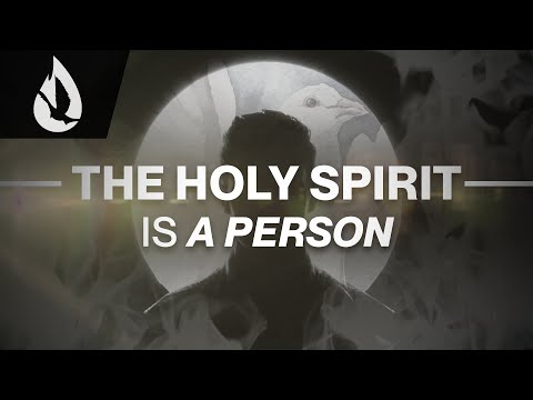 The Holy Spirit is a Person