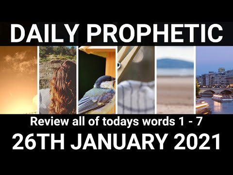 Daily Prophetic 26 January 2021 All Words