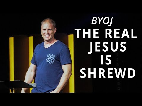 BYOJ  The Real Jesus is Shrewd  Matthew 10:16