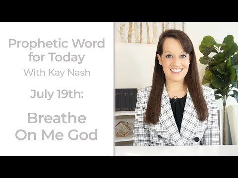 Prophetic Word for Today -July 19th- The wind of God