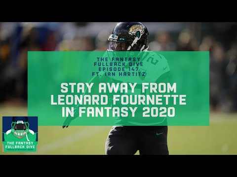 Avoid Leonard Fournette in Fantasy 2020 | Fantasy Football Podcast