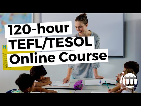 120-hour TEFL/TESOL Online Course from ITTT