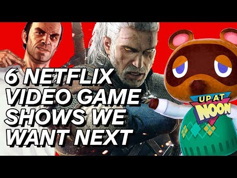 6 Games That Should Be Netflix Shows - Up at Noon - UCKy1dAqELo0zrOtPkf0eTMw