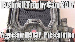 Bushnell Trophy Cam Aggressor 119877 - Présentation