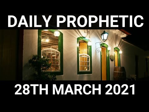 Daily Prophetic 28 March 2021 6 of 8