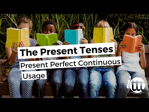 English Grammar -- Present Perfect Continuous -- Usage -- TESOL Course