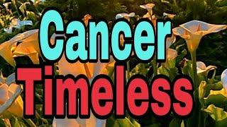 Cancer TIMELESS READING Going after a new dream, hiding feelings, patience stamina Tarot Reading