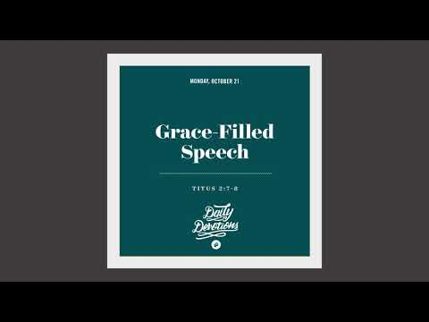 Grace-Filled Speech - Daily Devotion