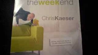 Chris Kaeser - The Week End (Radio Edit)