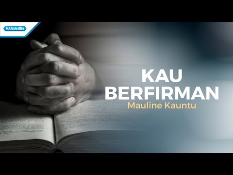 Kau Berfirman  - Mauline Kauntu (with Lyric)