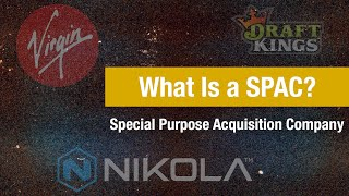 What are SPAC's or Special Purpose Acquisition Company's?
