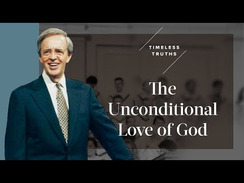 The Unconditional Love of God  Timeless Truths  Dr. Charles Stanley