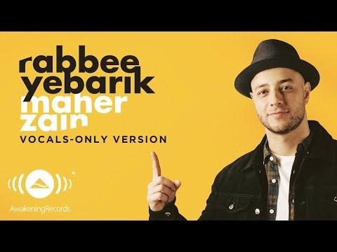 Rabbee Yebarik (Video Lirik) [Arabic Vocals Only Version]
