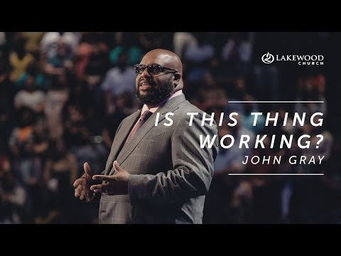 John Gray  Is This Thing Working? (2019)