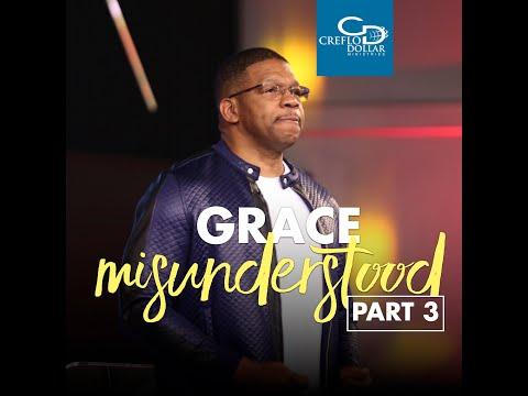 Grace Misunderstood Pt.3 - Wednesday Morning Service