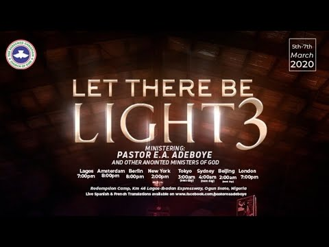 RCCG MARCH 2020 SPECIAL  SERVICE - LET THERE BE LIGHT 3 _#DAY 1