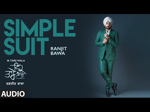 RANJIT BAWA - Simple Suit Lyrics - Ik Tare Wala (Album)