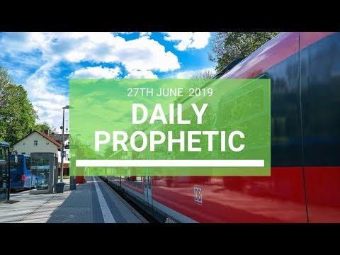 Daily Prophetic 27 June 2019 Word 4