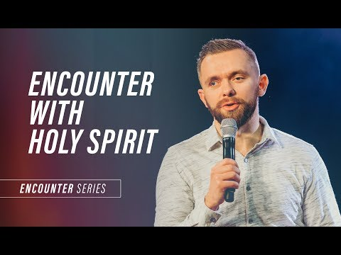 ENCOUNTER WITH HOLY SPIRIT   Pastor Vlad