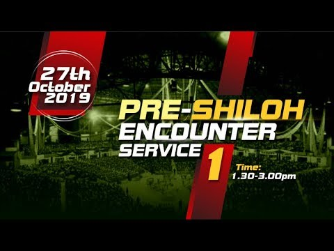 1st Pre Shiloh Encounter Service  27th October 2019  Winners Chapel Maryland