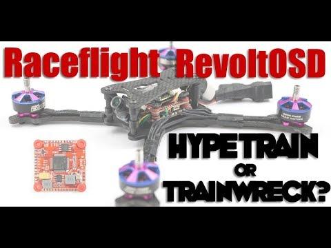 RaceFlight RevoltOSD : Hypetrain or Trainwreck?? - UCoS1VkZ9DKNKiz23vtiUFsg